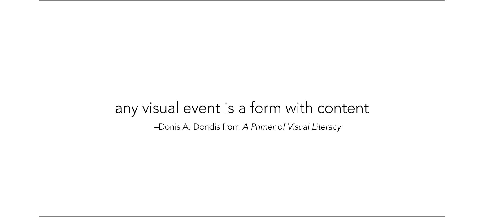 any visual event is a form with content